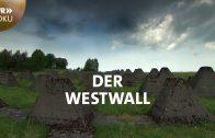 Der Westwall – vom NS-Bollwerk zum grünen Band | SWR Doku