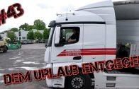 #43 Dem Urlaub entgegen/Truck Doku Deutsch/Lkw Doku