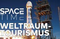 Weltraumtourismus – Raumfahrt für alle   SPACETIME Doku