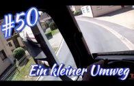 # 50 Ein kleiner Umweg/ Lkw Doku/Truck doku/ Trucktv