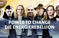 Die Energierebellion – Power to change | SWR Doku