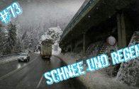 #73 Schnee und Regen / Lkw Doku / Truck Doku Deutsch