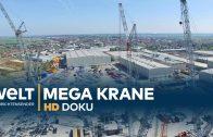 Megakrane – Giganten aus Stahl | Doku