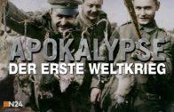 Apokalypse: Erster Weltkrieg – E03 – Die Hölle der Front