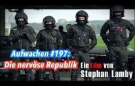 """Aufwachen #197: Besprechung von """"Die nervöse Republik"""" mit Filmemacher Stephan Lamby & Hans Hütt"""