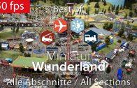 Best of Miniatur Wunderland in Hamburg (Kompletter Rundgang – Alle Abschnitte 3/2019) [50 fps]