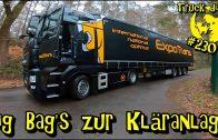 Big Bag's zur Kläranlage / Truck diary / ExpoTrans / Lkw Doku #230
