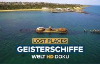 LOST PLACES – Geisterschiffe | HD Doku