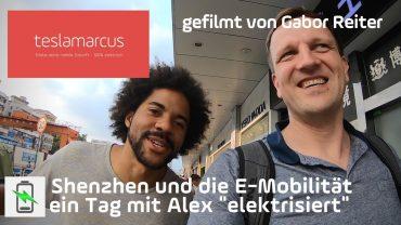 """China schafft Tatsachen: Shenzhen und die E-Mobilität – ein Tag mit Alex """"elektrisiert"""" (Gabor)"""