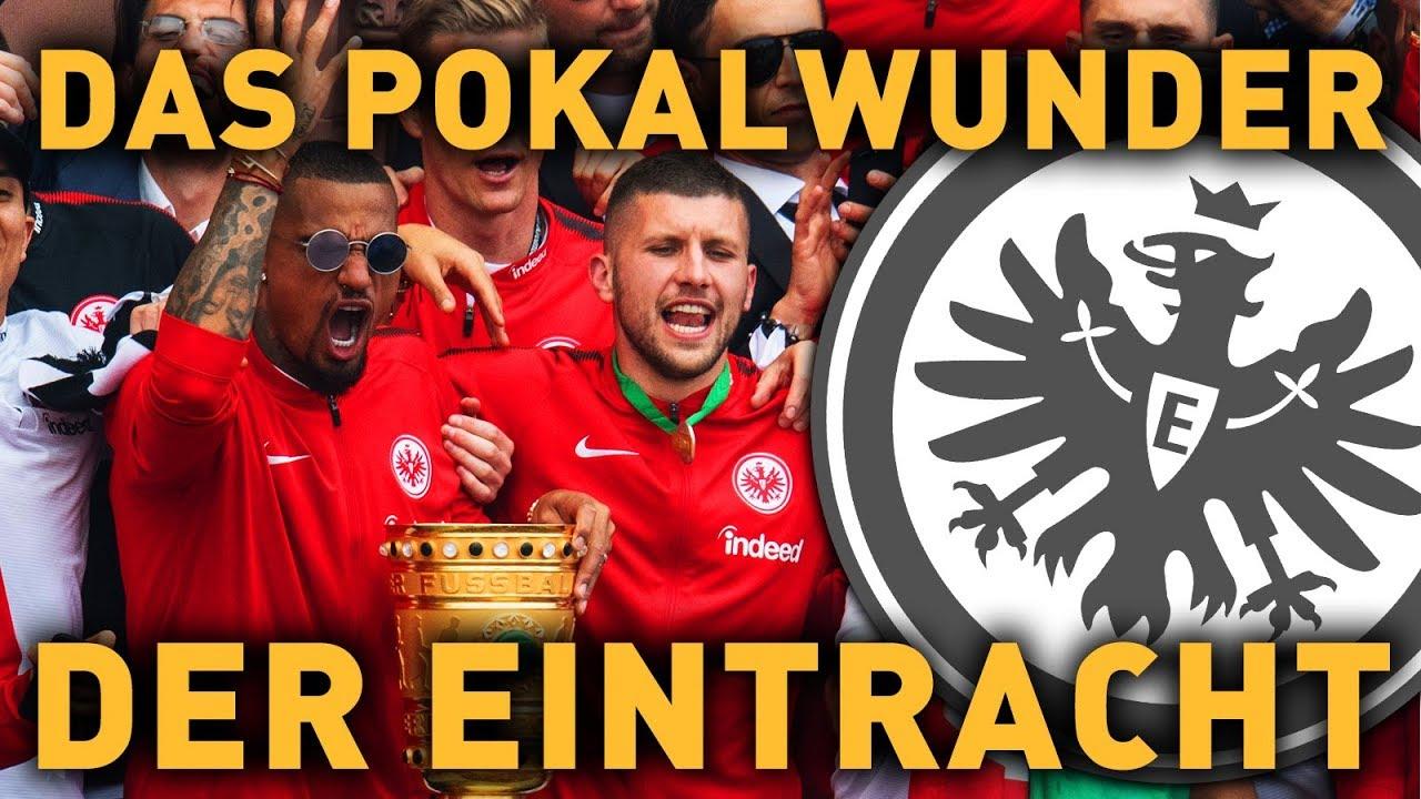 Das Pokalwunder Der Eintracht