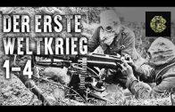 Der erste Weltkrieg – Teil 1-4 (Dokumentation komplett deutsch, in voller Länge, kostenlos)