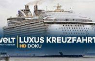 Der größte LUXUSLINER der Welt – Harmony of the Seas | Doku