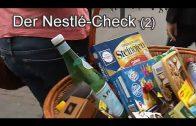 Der Nestlé-Check (1)  – Doku, ARD 21.09.2015