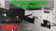 Deutsche Piraten im 1. Weltkrieg Doku HD komplett in Deutsch
