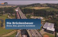 Die Brückenbauer – Stress, Stau, genervte Autofahrer | Doku Autobahn 2016
