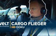 Die Cargo-Flieger – Piloten, Technik und Termine   HD Doku