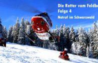 Die Retter vom Feldberg Folge 4 – Notruf im Schwarzwald | SWR-Doku 2017