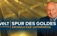 Die Spur des GOLDES – Kronzucker unterwegs | Doku – TV Klassiker