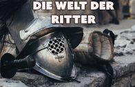 Die Welt der Ritter (Dokumentation über das Mittelalter, ganze Geschichtsdoku, komplette Doku)