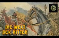 Die Welt der Ritter (Geschichtsdokumentation, ganze Dokus, deutsch, kostenlos, in voller Länge)