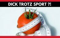 ➤ Doku 2017 Abnehmen und Ernährung Die Wahrheit über Fitness Dick trotz Sport Doku