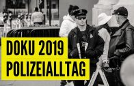 DOKU 2019 – Die POLIZEI im ALLTAG | POLIZEI DOKU | DEUTSCH