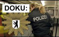 Doku: Berliner Polizei – Einsatz am Limit [No-go-Area, Bahnhof, auf Streife]