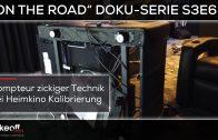 "Dompteur zickiger Technik im Heimkino – Heimkino Doku-Serie ""on the road"" S3E6"
