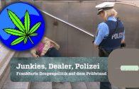 ⚠   Drogenhauptstadt Frankfurt – Drogenjunkies, Dealer, Polizei Doku 2017 (Doku 2017)