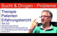 Drogentherapie / Suchttherapie Teil 1/2 –  Patienten Erfahrungsbericht – Therapie Drogen Sucht Doku