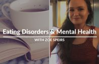 Eating Disorders & Mental Health with Zoe Speirs