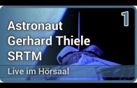 Ein anderes Bild der Erde – SRT Mission (1/2) • Live im Hörsaal | Gerhard Thiele