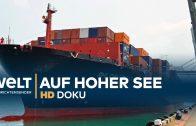 Ein Containerschiff auf hoher See   HD Doku