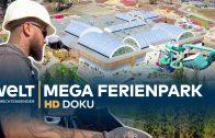 Ein Ferienpark entsteht – Der Bau des Center Parcs Allgäu | HD Doku