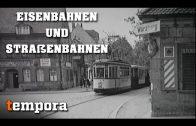 Eisenbahnen & Straßenbahnen (Doku deutsch, ganze Dokumentationen, kostenlos)