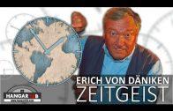 Erich von Däniken – Zeitgeist 2