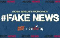 #FakeNews E02 – Lügen, Zensur und Propaganda