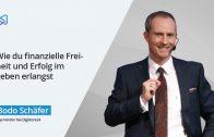 Finanzielle Freiheit & Erfolg – Interview mit Bodo Schaefer