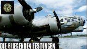 Fliegende Festungen (ganze Dokumentation, Geschichte, 2. WK) Geschichtsdoku, Dokus komplettge