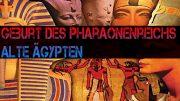 Geburt des Pharaonenreichs Alte Ägypten (Doku Hörspiel)