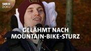 Gelähmt nach Mountain-Bike-Sturz. Lucas Weg zurück ins Leben   SWR Doku