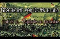 Geschichte von Deutschland Ende des 19. Anfang des 20. Jahrhunderts (Doku Hörbuch)