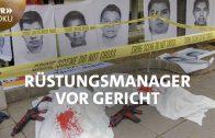 Tödliche Exporte 2 – Rüstungsmanager vor Gericht | SWR Doku