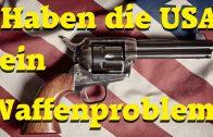 Haben die USA ein Waffenproblem?