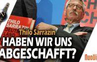 """""""Haben wir uns """"abgeschafft""""? – Thilo Sarrazin im Gespräch mit Robert Stein"""