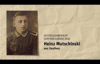 Heinz Mutschinski erzählt aus seinen Kriegserinnerungen 1945