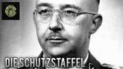 History – Die Schutzstaffel (Dokumentation, Geschichtsdokumentation, deutsch, ganze Dokus)