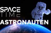 ASTRONAUTEN – Arbeitsplatz Unendlichkeit | SPACETIME Doku