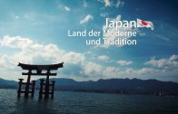Japan – Land der Moderne und Tradition [Japan Doku / Dokumentation / Reportage]