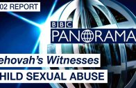 Jehovah's Witnesses Child Sexual Abuse – 2002 BBC Panorama Report